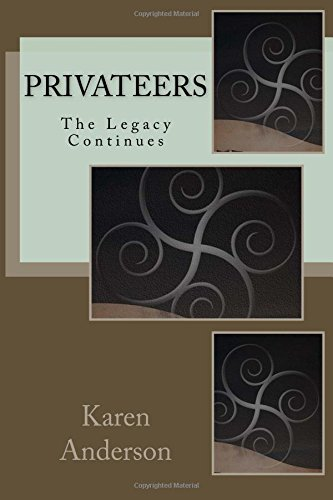 Privateers: Book 1: Anderson, Karen J.