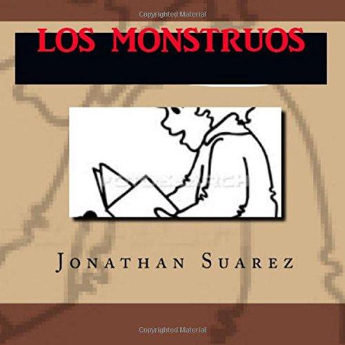 9781514812853: Los Monstruos (Spanish Edition)