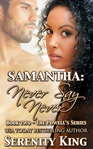 9781514813157: Samantha: Never Say Never (The Powell's) (Volume 2)