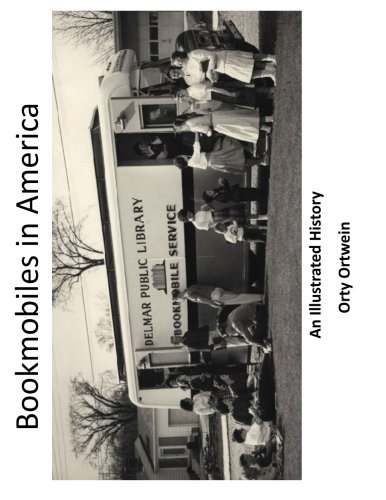 9781514813171: Bookmobiles in America: An Illustrated History