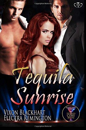 9781514813287: Tequila Sunrise (Hard Core Men) (Volume 1)