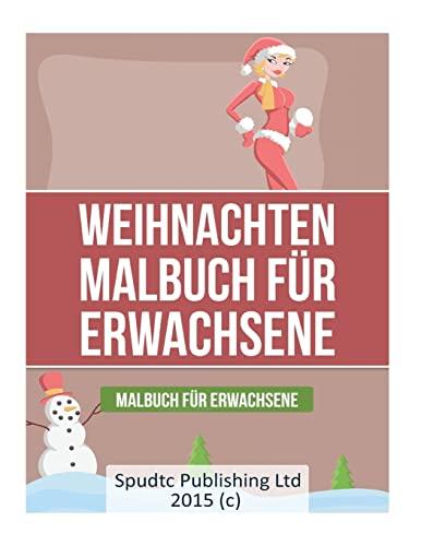 9781514813669: Weihnachten Malbuch für Erwachsene: Malbuch für Erwachsene