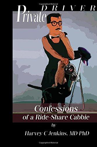 9781514813836: Private Driver: Confessions of A Ride-Share Cabbie