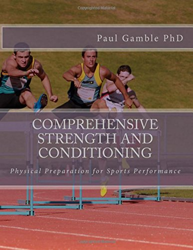 9781514813973: Comprehensive Strength and Conditioning: Physical Preparation for Sports Performance