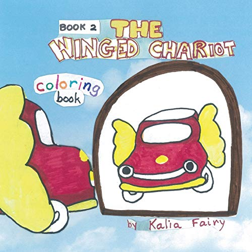 9781514814468: The Winged Chariot Book 2, coloring book: story + coloring book (Volume 2)