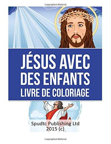 9781514814819: Jésus Avec des enfants Livre De Coloriage