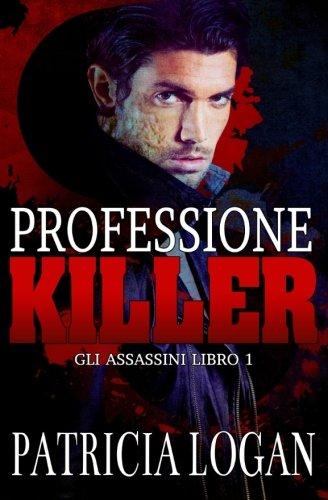 9781514815083: Professione Killer: Volume 1 (Assassins)