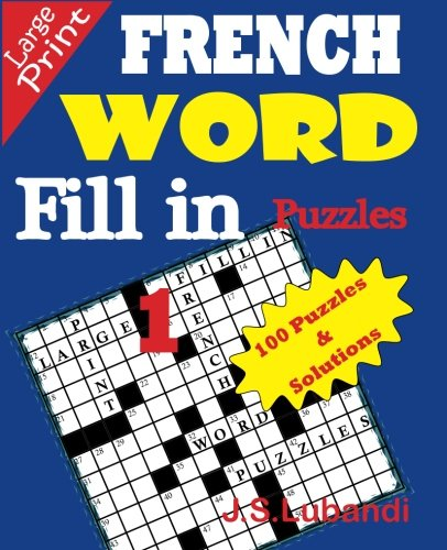 9781514816073: FRENCH Word Fill-in Puzzles (Volume 1) (French Edition)