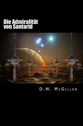 9781514817001: Die Admiralität von Santarid: Geheimakte Mars 09: Volume 9