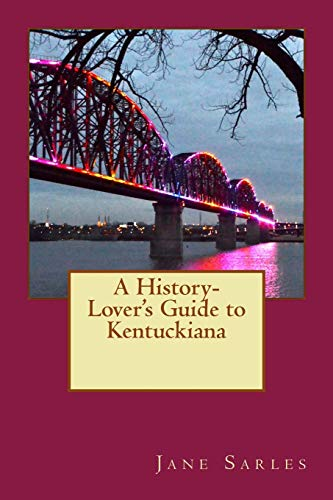 9781514818411: A History Lover's Guide to Kentuckiana