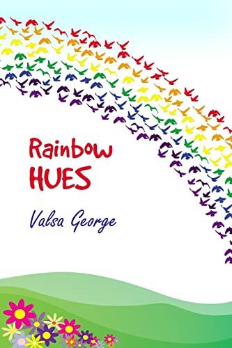 Rainbow Hues: George, Valsa