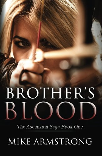 9781514818725: Brother's Blood (The Ascension Saga) (Volume 1)