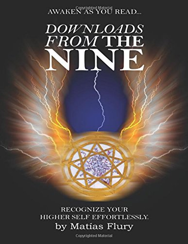 9781514820056: Downloads From The Nine: Recognize Your Higher Self Effortlessly
