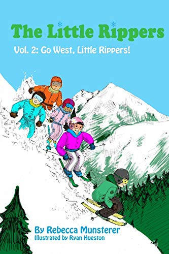 9781514820346: Go West, Little Rippers! (The Little Rippers) (Volume 2)