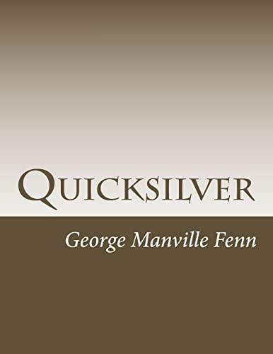 Quicksilver: Fenn, George Manville