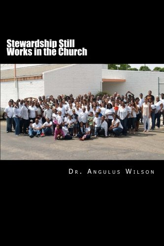 9781514822005: Stewardship Still Works in the Church: Sermons that encourage the church to give