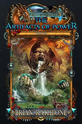 9781514822616: The Artifacts of Power: Godsland 7,8,9 (Volume 7)