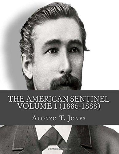 9781514822647: The American Sentinel Volume 1 (1886-1888)