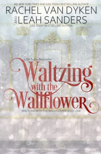 9781514822722: Waltzing with the Wallflower (Volume 1)