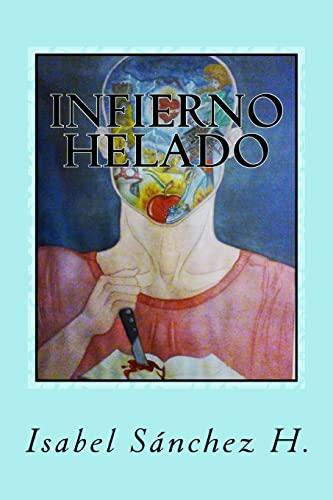 9781514823699: Infierno Helado (Spanish Edition)