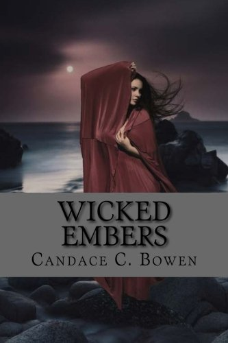 9781514824054: Wicked Embers: (Sequel to Spur of the Moment)