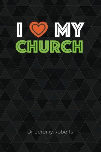 9781514825853: I Love My Church