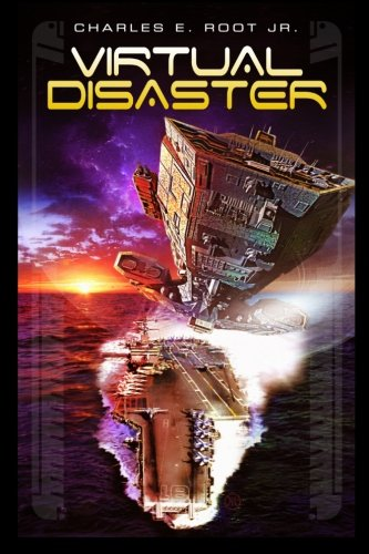 9781514825983: Virtual Disaster (The Terrestrial Coalition Explorations) (Volume 1)