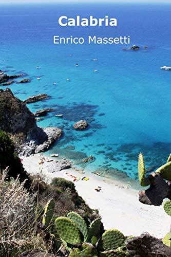 9781514830789: Calabria (Weeklong car trips in Italy) (Volume 11)