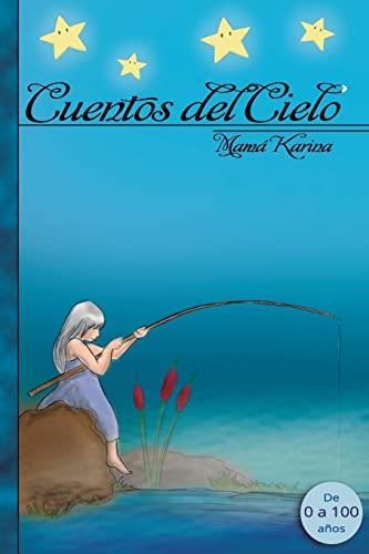 9781514831250: Cuentos del cielo (El universo en cuentos) (Volume 1) (Spanish Edition)