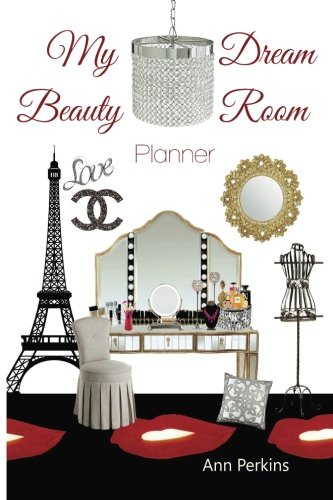 9781514831373: My Dream Beauty Room Planner: Your Space. Your Dreams. Your Creativity.