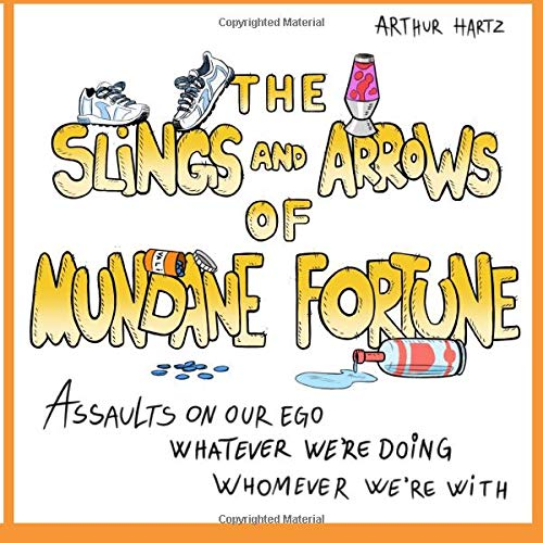 9781514831571: The Slings and Arrows of Mundane Fortune