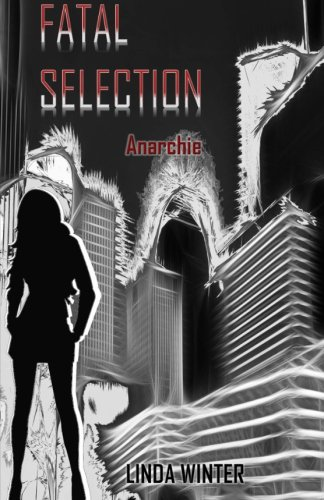 9781514833407: Fatal Selection: Anarchie: Volume 2