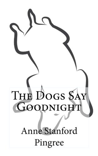 9781514835050: The Dogs Say Goodnight