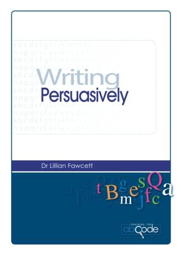 9781514837788: Writing Persuasively