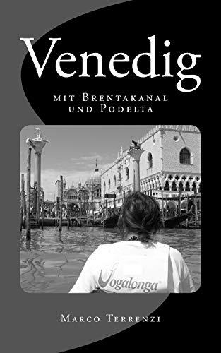 9781514838785: Venedig mit Brentakanal und Podelta