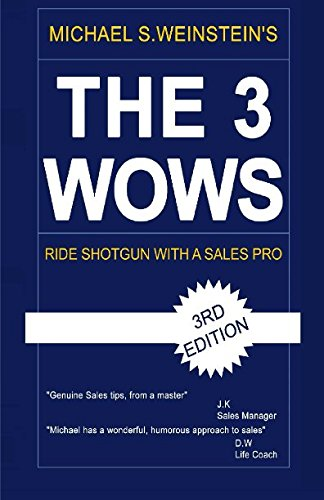 9781514839478: The 3 Wows: And Other Sales Tips I Learned Along the Way