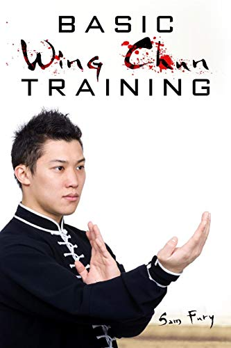 9781514839973: Basic Wing Chun Training: Wing Chun For Street Fighting and Self Defense (Self Defense Series)