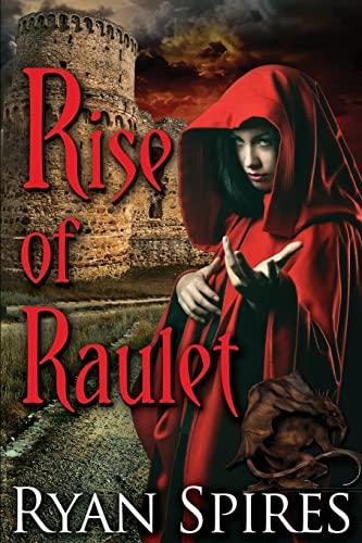 9781514841808: Rise of Raulet