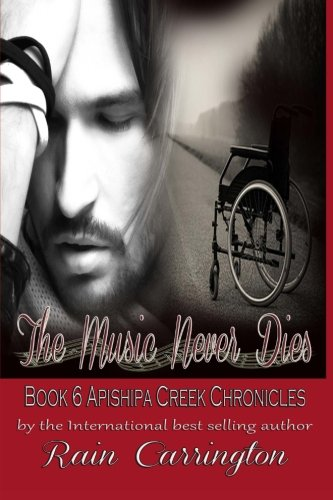 9781514842379: The Music Never Dies: Volume 6 (Apishipa Creek Chronicles)