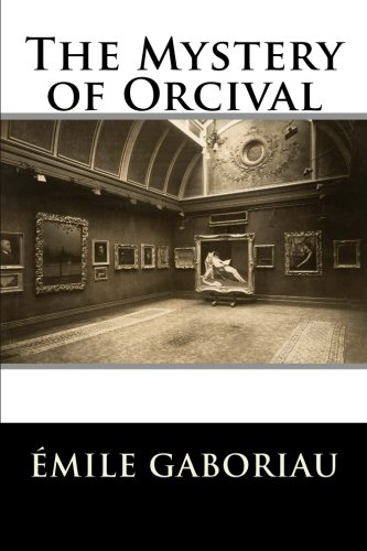 9781514842515: The Mystery of Orcival