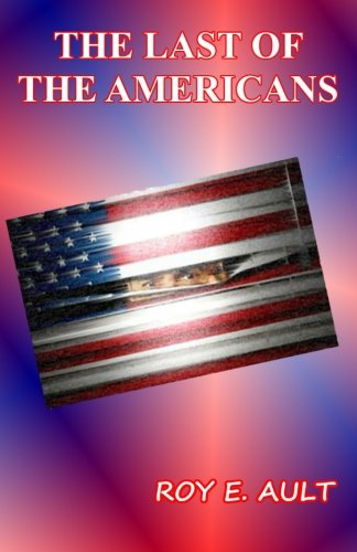 9781514843413: Last Of The Americans