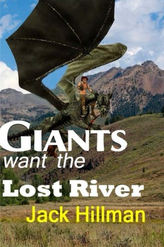 9781514843680: Giants Want The Lost River (Giants War trilogy) (Volume 2)