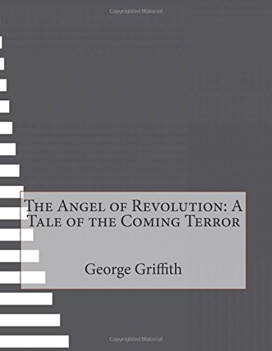 9781514844663: The Angel of Revolution: A Tale of the Coming Terror
