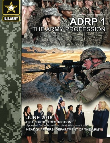 9781514846292: Army Doctrine Reference Publication ADRP 1 The Army Profession June 2015