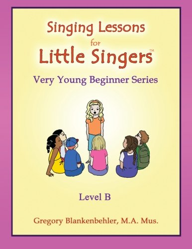 9781514846667: Singing Lessons for Little Singers: Level B - Very Young Beginner Series: Volume 2