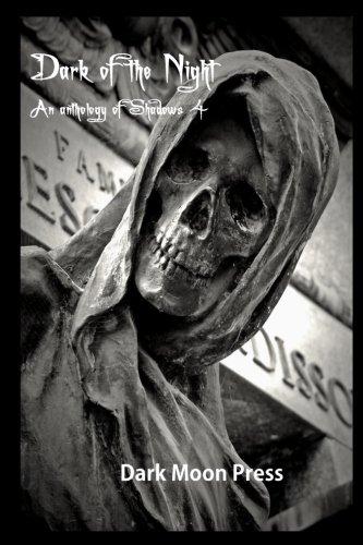 9781514847688: Dark of the night Anthology of shadows 4