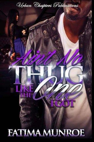 9781514847756: Aint No Thug like the one I got