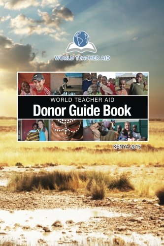 9781514848135: World Teacher Aid Donor Guide Book