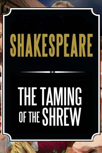 The Taming of the Shrew: Shakespeare, William
