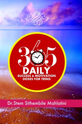 9781514848920: 365 Daily Success & Motivation Doses for Teens